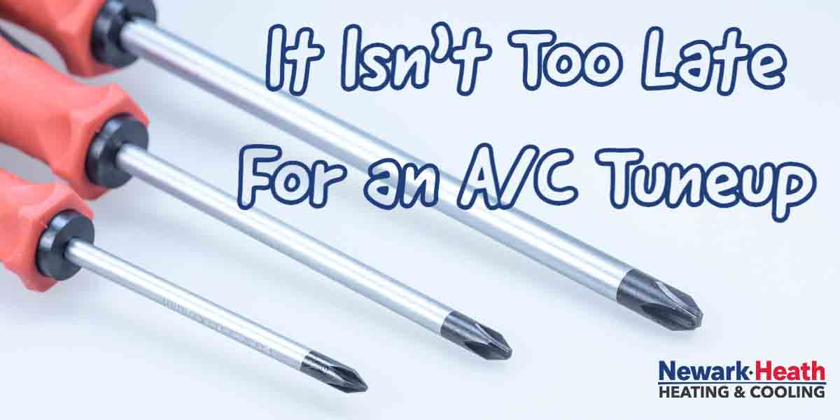 It Isn't Too Late For an AC Tuneup