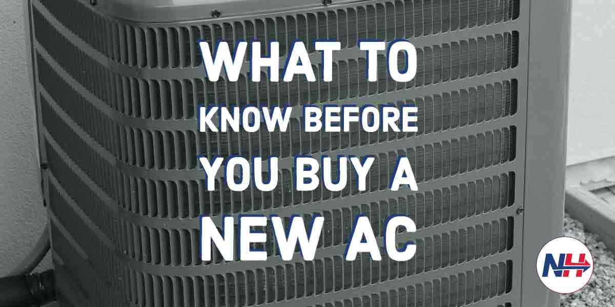 What To Know Before You Buy A New AC
