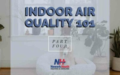 Indoor Air Quality 101 – Part 4: D-I-Y Tips to Promote Indoor Air Quality in Your Licking County Home