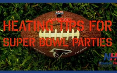 Heating Tips for Your 2021 Super Bowl Party